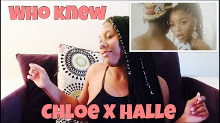 Chloe X Halle   Who Knew (from Grown Ish   Official Video) | REACTION!