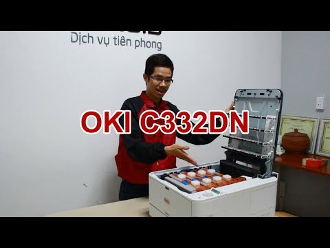 Unbox máy in màu OKI C332dn - In màu đẹp chọn OKI
