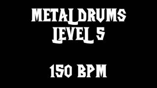 Metal Drums Level 5 (150BPM) FREE DRUM TRACK
