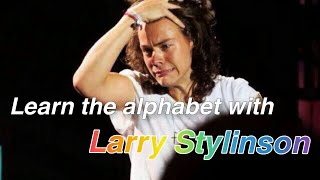 Learn The Alphabet With LARRY STYLINSON