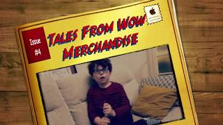 Tales From Wow Merchandise Issue #4