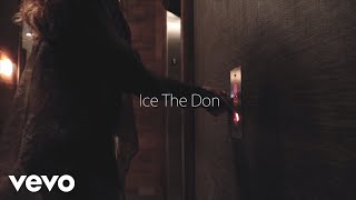 Ice The Don - Tonight