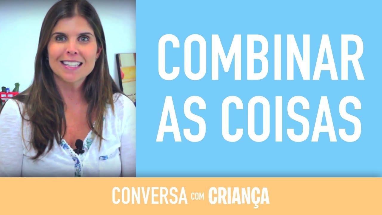 Combinar as coisas | Conversa com Criança | Psicóloga Infantil Daniella Freixo de Faria