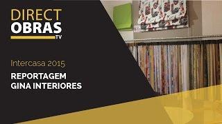 Decorações Gina #Intercasa 2015