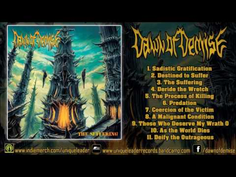 Dawn Of Demise - The Suffering (FULL ALBUM 2016 1080p HD) [Unique Leader Records]
