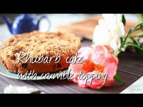 Video Rhubarb cake with crumble topping | Recipe video
