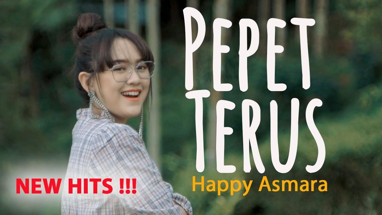 Lirik Lagu Pepet Terus - Happy Asmara dan Maknanya