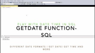 Get Date time SQL | Time | date | SQL server queries | DateTime functions in SQL Server