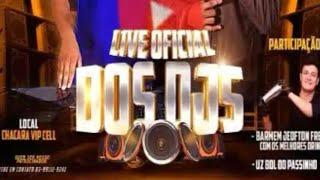 Live Oficial dos DJs