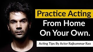 Acting Tips By Actor Rajkummar Rao   15 Emotions Every Actor Should Know  बॉलीवुड के लिए अभिनय टिप्स