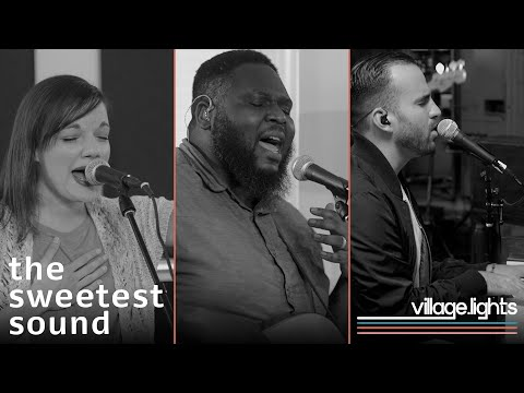 The Sweetest Sound - Youtube Live Worship