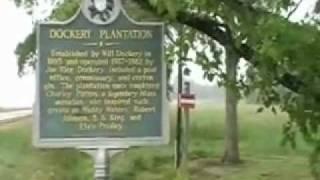 DOCKERY PLANTATION -Birthplace of MS  DELTA BLUES