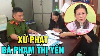 Bà Phạm Thị Yến Bị X,ử Phạt Và Không Được Tạm Trú Tại Chùa Ba Vàng - TIN TỨC 24H TV