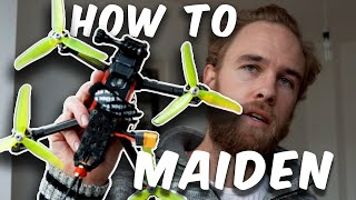 The SAFEST way to MAIDEN your FPV Quad | The NO-HOVER MAIDEN!