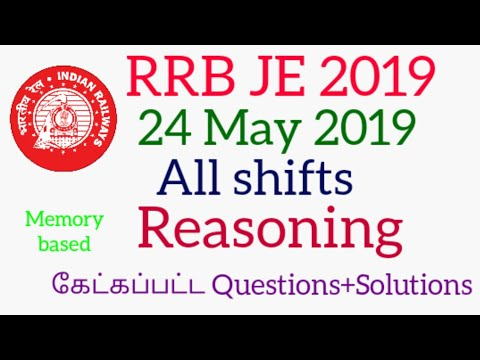 RRB JE 2019 Exam 24 May 2019 Analysis All shifts Reasoning