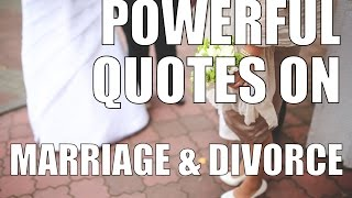 Powerful Divorce & Marriage Quotes: Save Your Marriage