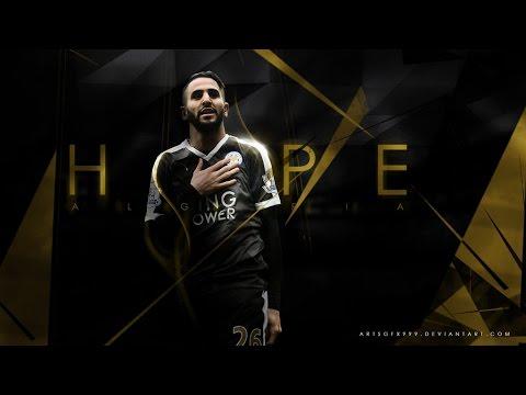 Riyad Mahrez - Welcome to Barcelona?? - Amazing Goals, Skills, Dribbles - 2015-2016 - HD