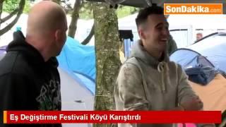 Eş Değiştirme Festivali Köyü Karıştırdı.