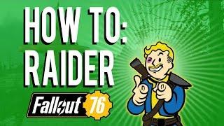 Fallout 76 PvP - How To Raider | Robbing, Killing... Dying