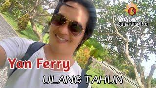 ULANG TAHUN By Yan Ferry