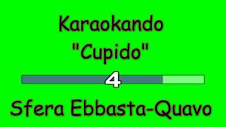 Karaoke Italiano   Cupido   Sfera Ebbasta Quavo ( Testo )