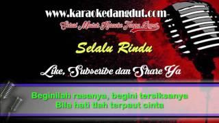 Selalu Rindu Karaoke No Vocal Koplo New Palapa