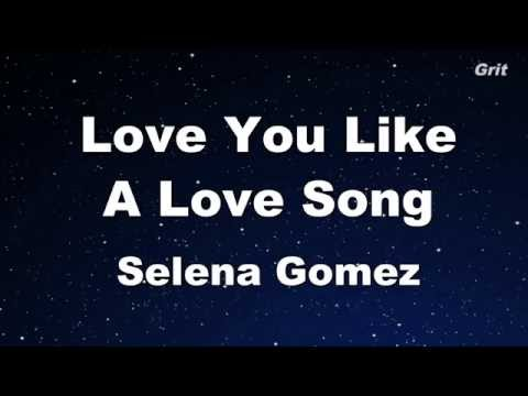 Love You Like A Love Song - Selena Gomez & The Scene Karaoke 【No Guide Melody】 Instrumental