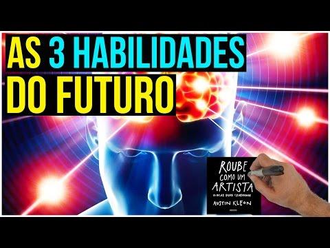 As 3 Habilidades do Futuro | Criatividade