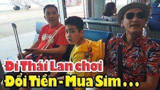 Đổi Tiền Mua Sim Book Grab Sau Khi Xuất Cảnh Từ Tân Sơn Nhất Sài Gòn Qua Thái Lan