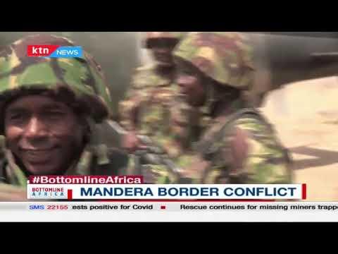 Mandera Border Conflict  #Bottomline Africa