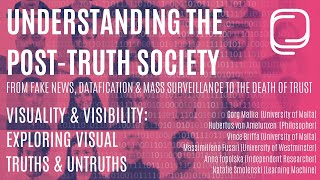 Visuality & Visibility: Exploring Visual Truths & Untruths Panel