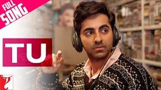 Tu - Full Song - Dum Laga Ke Haisha | Ayushmann Khurrana | Bhumi Pednekar | Kumar Sanu