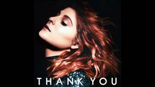 "Meghan Trainor ""Thank You"" feat. R.City"