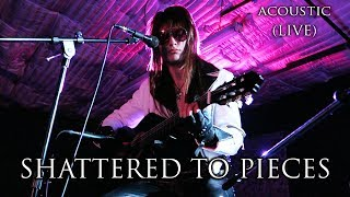 Salems Lott - Shattered to Pieces (Acoustic) LIVE