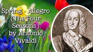 The Four Seasons: Spring, Allegro, by Antonio Vivaldi - FreeSchool Radio
