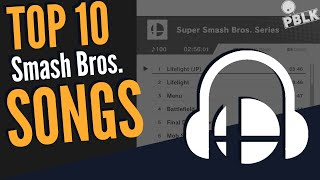 Top 10 Super Smash Bros. Original Songs
