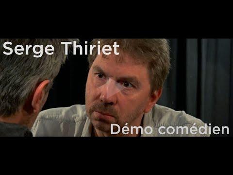 Serge Thiriet Bande démo comédien