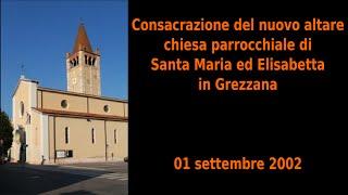 Consacrazione Altare Grezzana 01/09/2002