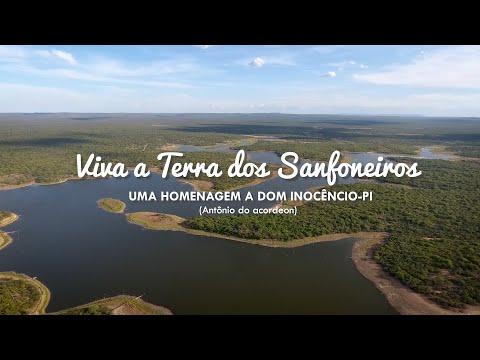 Viva a Terra dos Sanfoneiros -  Uma homenagem a Dom Inocêncio-PI