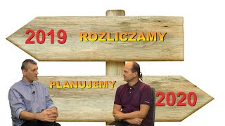 Oszuści, misjonarze czy nawiedzeni? Rozliczamy rok 2019 planujemy 2020.