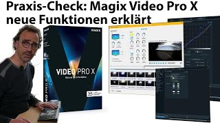 Tutorial: Magix Video Pro X(8) - die neuen Funktionen