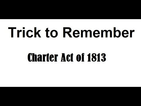 Trick To Remember Charter Act of 1813