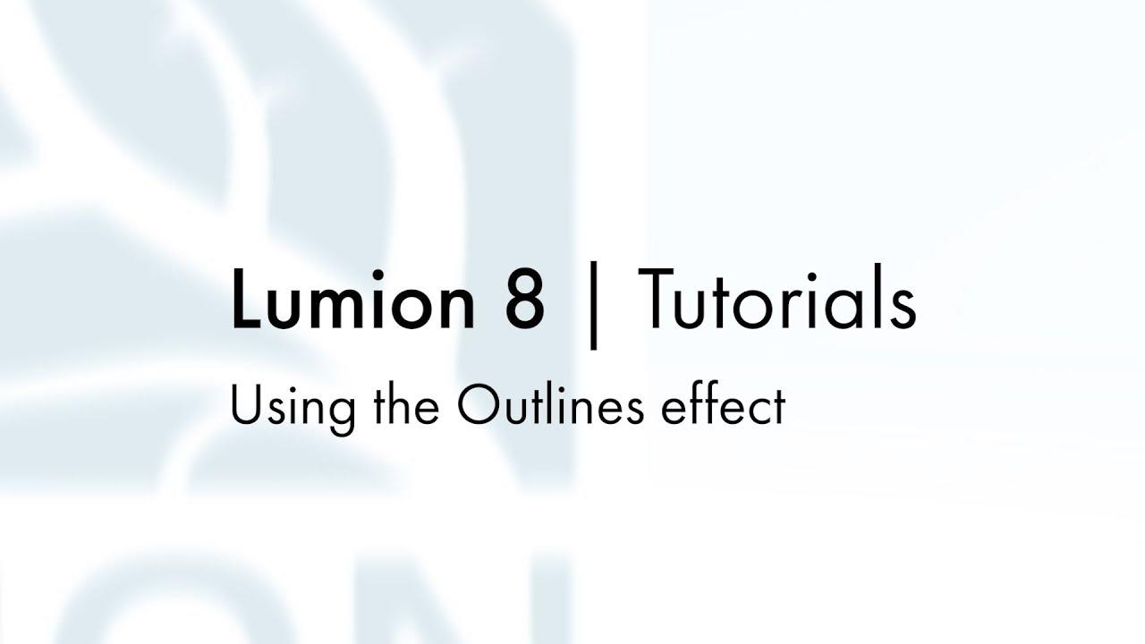 エフェクト:アウトラインエフェクトを使用する(Lumion8 series)