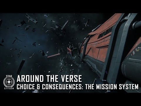 Star Citizen: Around the Verse – Choice & Consequences, the Mission System