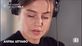 Anfisa Letyago - Live @ Movement Selects Vol. 3 2020