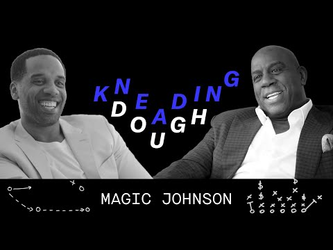 Magic Johnson Talks Business with Maverick Carter | Kneading Dough