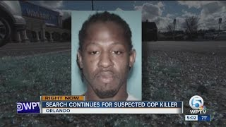 Search continues for suspected cop killer
