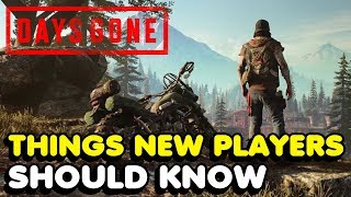 Days Gone - Things New Players Should Know (Tips & Tricks For Early Game)