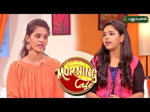 Morning Cafe - Breakfast Show For Women | 31/05/2017 | PUTHUYUGAM TV