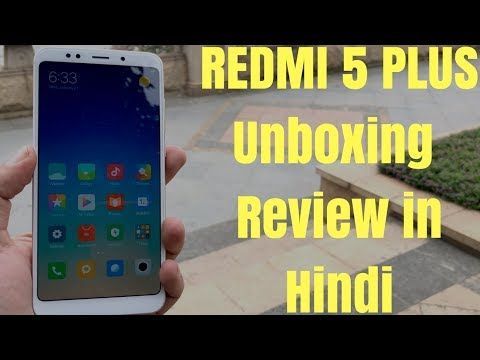 REDMI 5 PLUS Review Unboxing Hands-on-Hindi India
